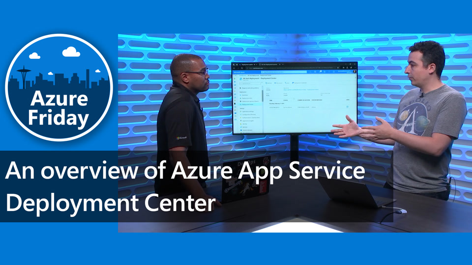 An overview of Azure App Service Deployment Center