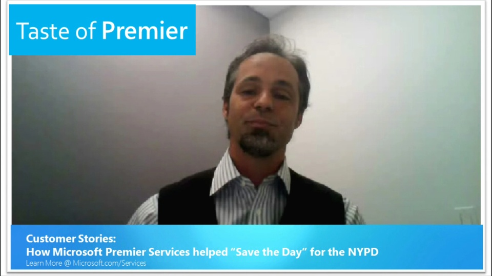 "Taste of Premier: Customer Stories - How Microsoft Premier Services helped ""Save the Day"" for the NYPD"