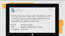 Avanade: Driving Business Value with SharePoint Lessons learned and best practices from global customers - Procter & Gamble, Pfizer, Dow Chemical, Bristol Myers Squibb, Devon Energy, Travelers Insurance