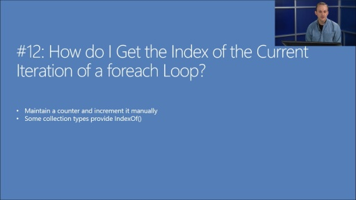 Twenty C# Questions Explained: (12) How do I get the index of the current iteration of a foreach loop?