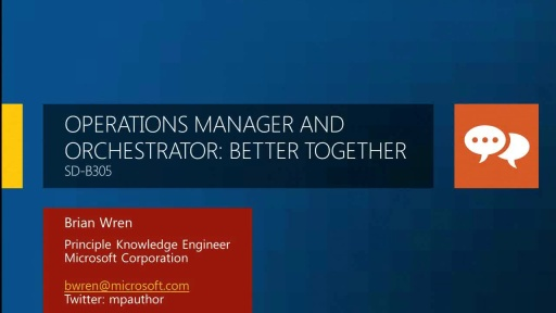 Operations Manager and Orchestrator: Better Together