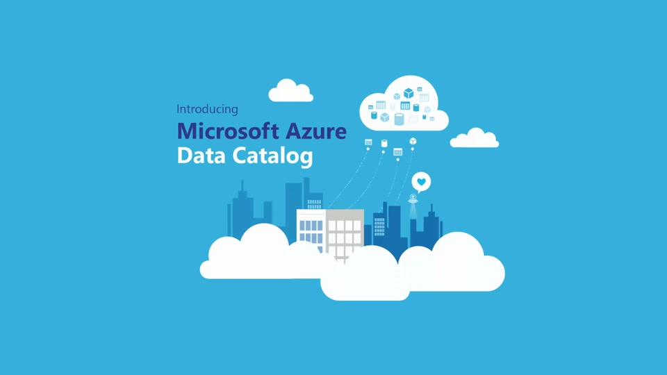Introducing Azure Data Catalog