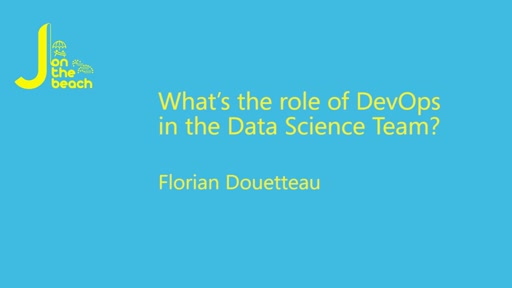 What's the role of DevOps in the Data Science Team?
