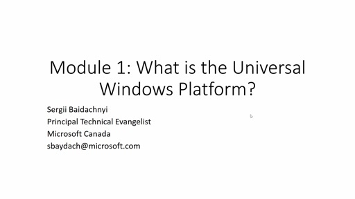 What is the Universal Windows Platform?