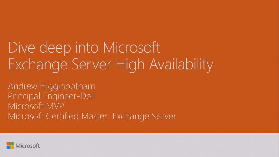 Dive Deep Into Microsoft Exchange Server High Availability