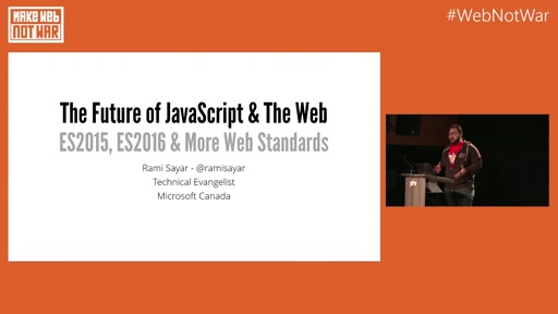 Keynote | ES2015 & ES2016 & More Web Standards