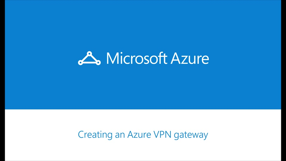 Azure ExpressRoute - How to create a VPN Gateway for your Virtual Network