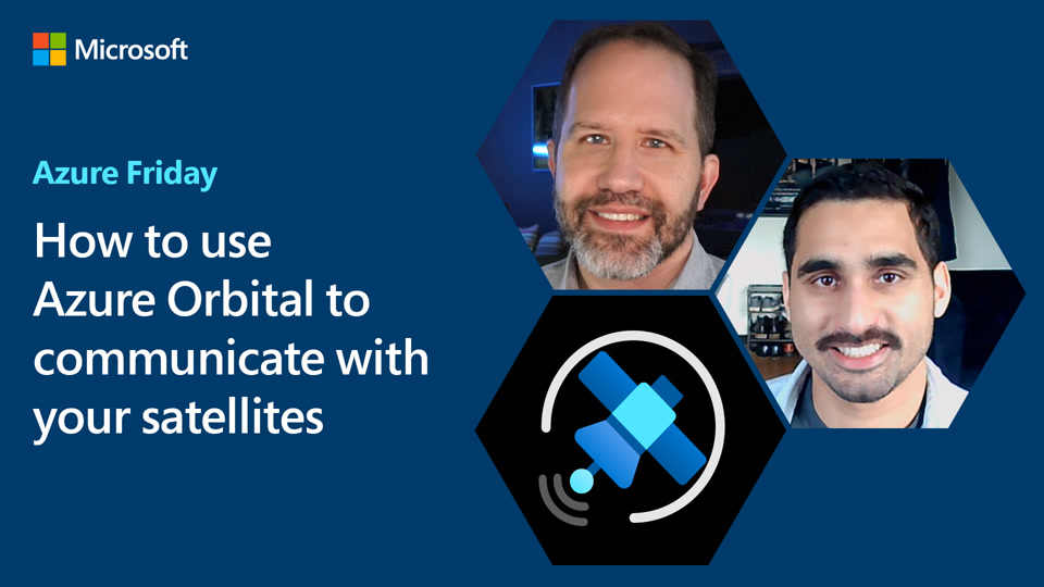 How to use Azure Orbital to communicate with your satellites