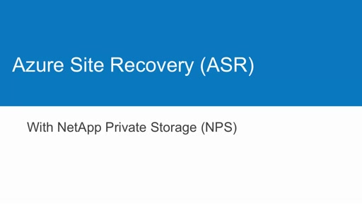Availability on Demand - ASR with NetApp Private Storage