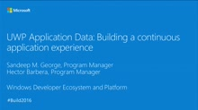 UWP Application Data: Building a Continuous App Experience