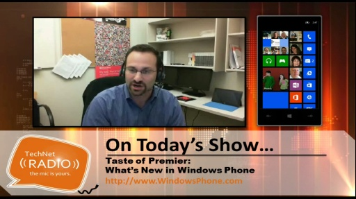 TechNet Radio: Taste of Premier - What's New in Windows Phone 8