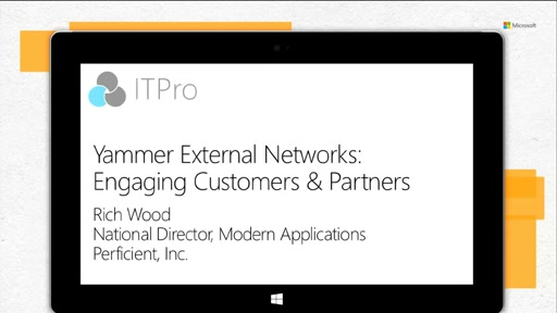 Yammer External Networks: Engaging Customers and Partners