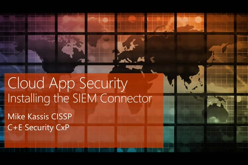 Install the SIEM Connector for Cloud App Security