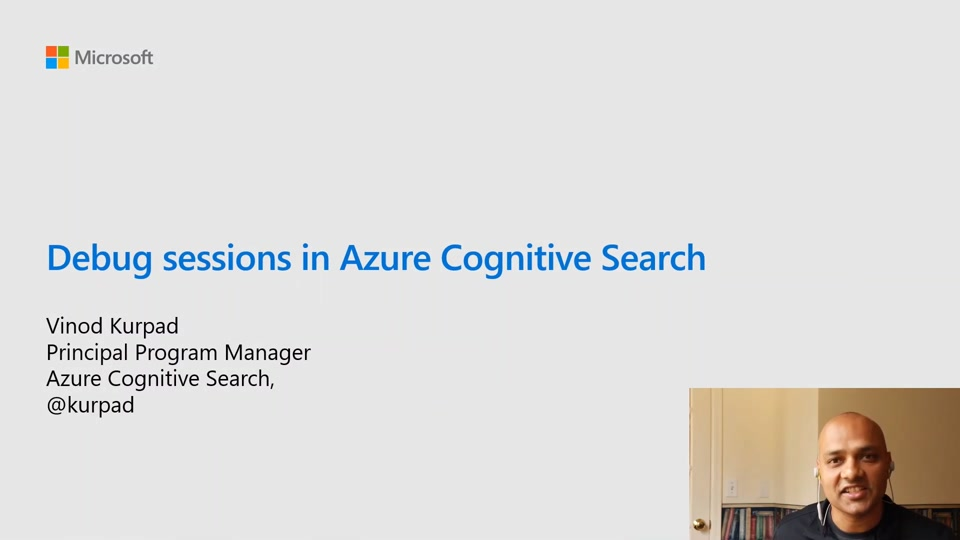 Azure Cognitive Search: Deep Dive with Debug Sessions