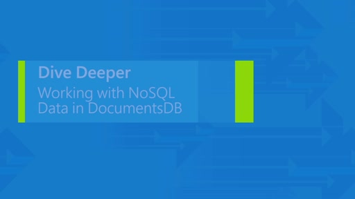 Working with NoSQL Data in DocumentDB
