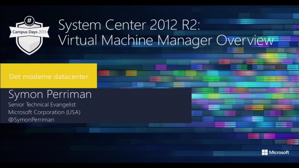 System Center 2012 R2 Virtual Machine Manager Overview