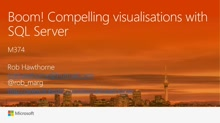 Boom! Compelling visualisations with SQL Server