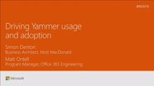 Drive Yammer usage & adoption across your organization