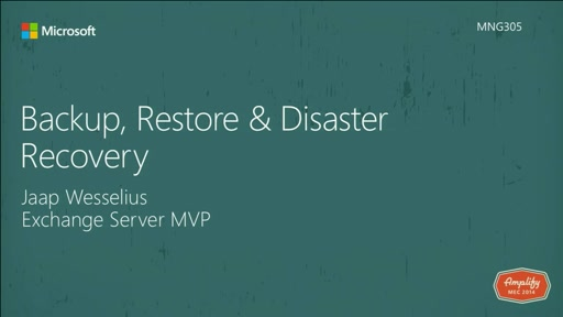 Exchange Backup, Restore and Disaster Recovery
