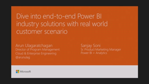 Dive into end-to-end Power BI Industry solutions with real world customer scenario