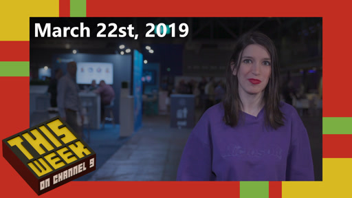TWC9: Microsoft Game Stack, Windows Virtual Desktop, Azure DevOps Server 2019, Open Source Calculator and more