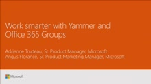 Work smarter with Yammer and Office 365 Groups