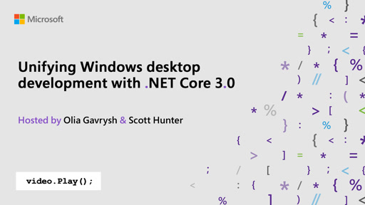 Unifying Windows desktop development with .NET Core 3.0