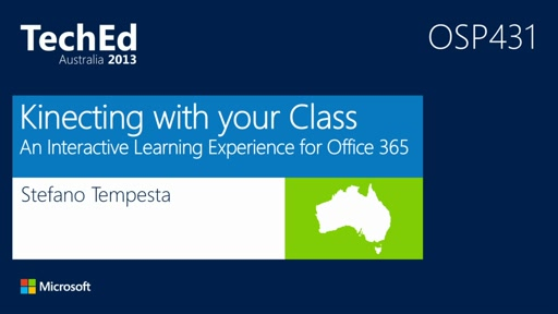 Kinecting with your Class: An Interactive Learning Experience for Office 365 for Education