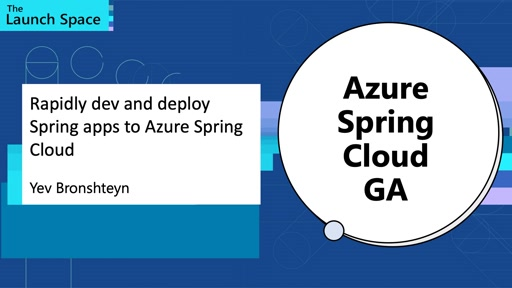 Rapidly dev and deploy Spring apps to Azure Spring Cloud