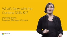 What's new in the Cortana Skills Kit