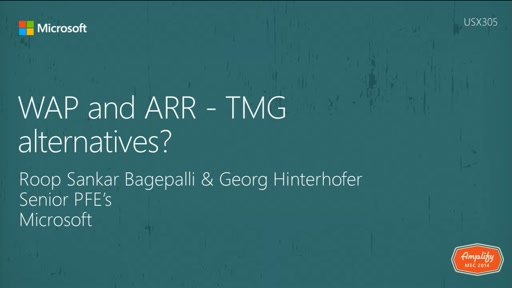 Web Application Proxy (WAP) and Application Request Routing (ARR) - TMG alternatives?