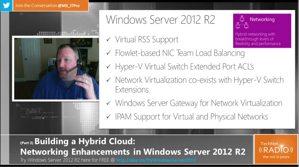 TechNet Radio: (Part 3) Building Your Hybrid Cloud - Networking Enhancements in Windows Server 2012 R2