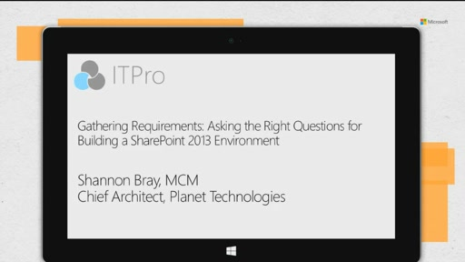 Gathering requirements: asking the right questions before building out a SharePoint 2013 environment