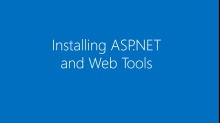 Installing ASP.NET and Web Tools