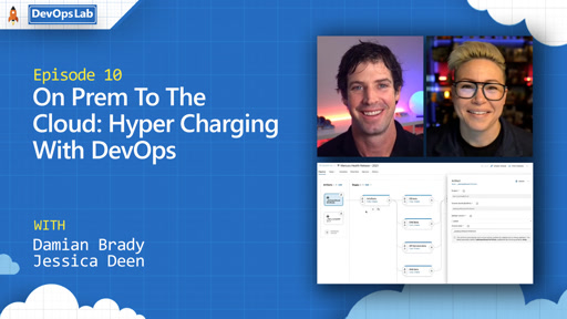 On Prem To The Cloud: Hyper Charging With DevOps (episode 10)