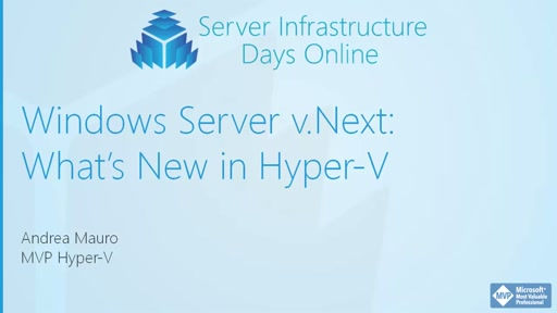 Windows Server v.Next: What's New in Hyper-V