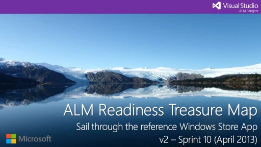 ALM Readiness Treasure Map v2.Sprint10 Show-What-We-Have