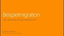 Beispielmigration von Windows XP auf Windows 8.1