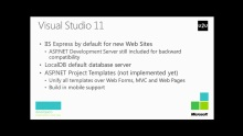 Web Dev Futures Day Session 1: What's new in ASP.NET 4.5 and Visual Studio 11 Tooling