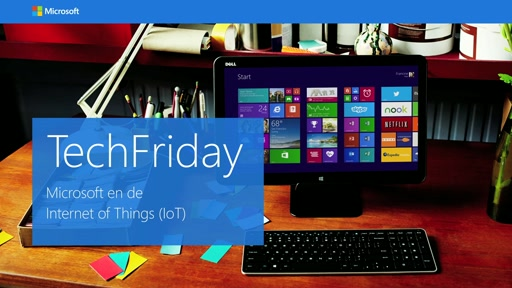 Microsoft en Internet of Things - TechFriday, aflevering 1