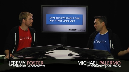 Developing Windows Store Apps with HTML5 Jump Start: (02a) Developing Windows Store Apps, Part 1