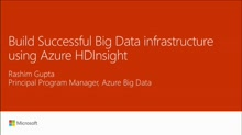 Build successful Big Data infrastructure using Azure HDInsight