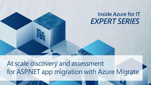 At scale discovery and assessment for ASP.NET app migration with Azure Migrate