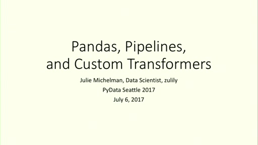Pandas, Pipelines, and Custom Transformers