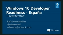 Windows 10 Developer Readiness [Spain]