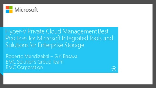 Private Cloud Storage Management Best Practices with Microsoft and EMC Solutions