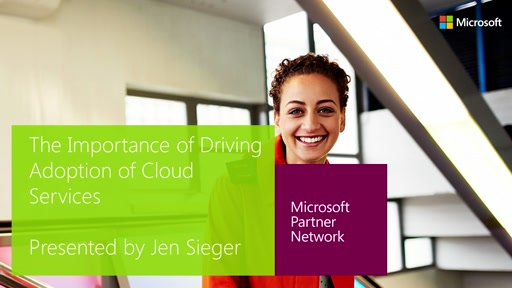 MPN Training Cloud Profitability Webcasts: The Importance of Driving Adoption of Microsoft Cloud Services and Lifetime Customer Value