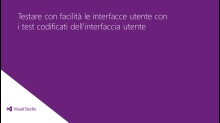 Visual Studio Ultimate 2012: Testare con facilità le interfacce utente con i test codificati dell'interfaccia utente