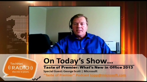 TechNet Radio: Taste of Premier - What's New in Office 2013