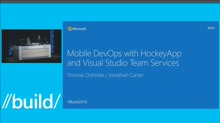 Mobile DevOps with HockeyApp and Visual Studio Team Services